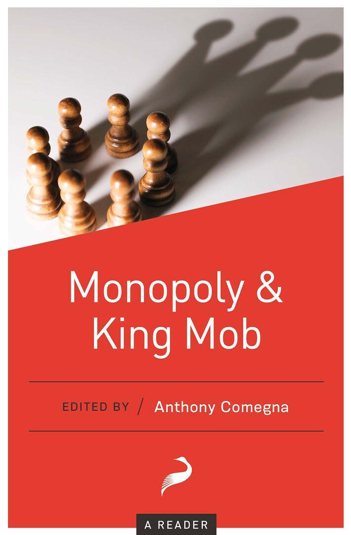 Monopoly & King Mob