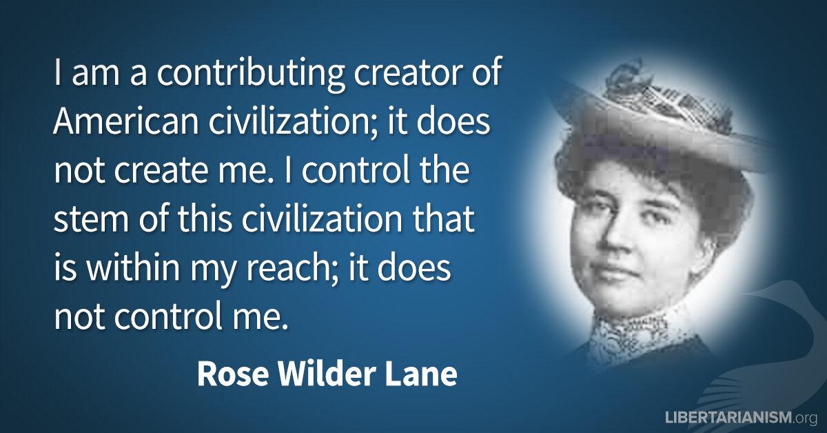 Rose Wilder Lane Libertarianismorg
